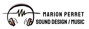 Marion Perret - Sound Design / Music
